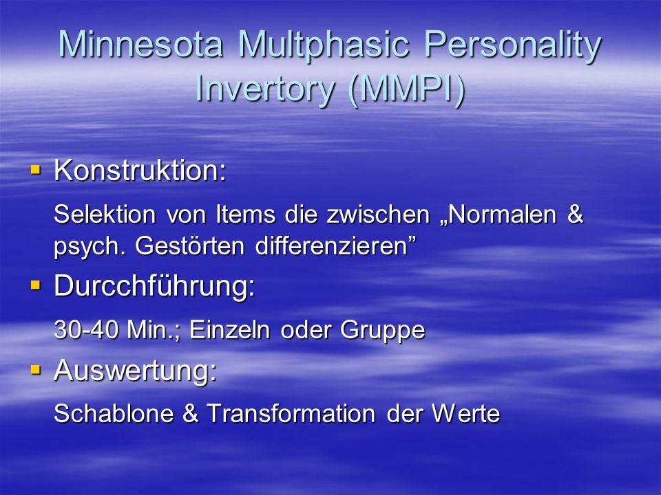 Minnesota Multphasic Personality Invertory (MMPI)