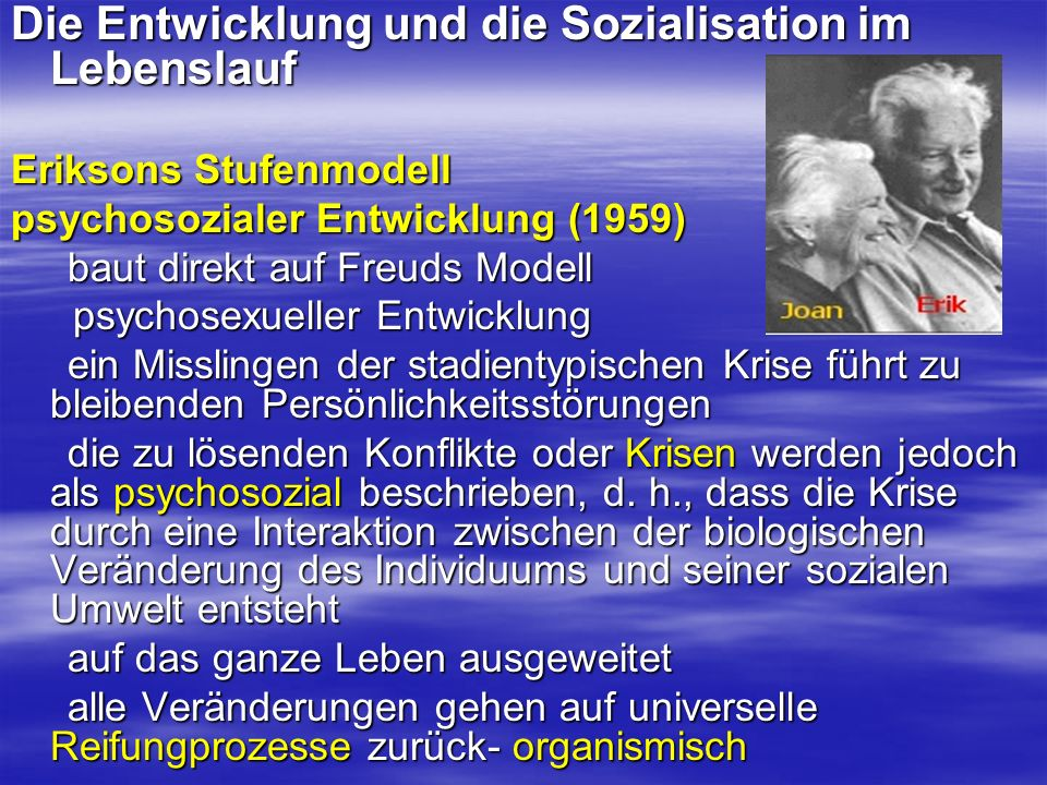 Die Entwicklung und die Sozialisation im Lebenslauf