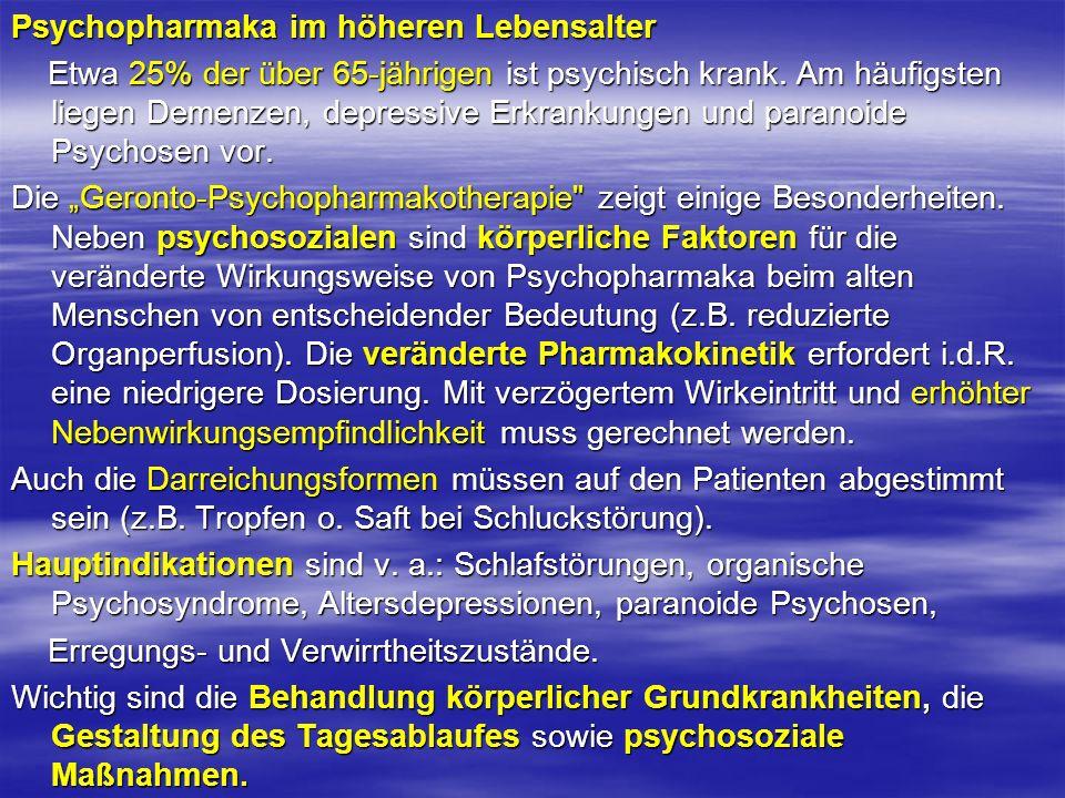 Psychopharmaka im höheren Lebensalter