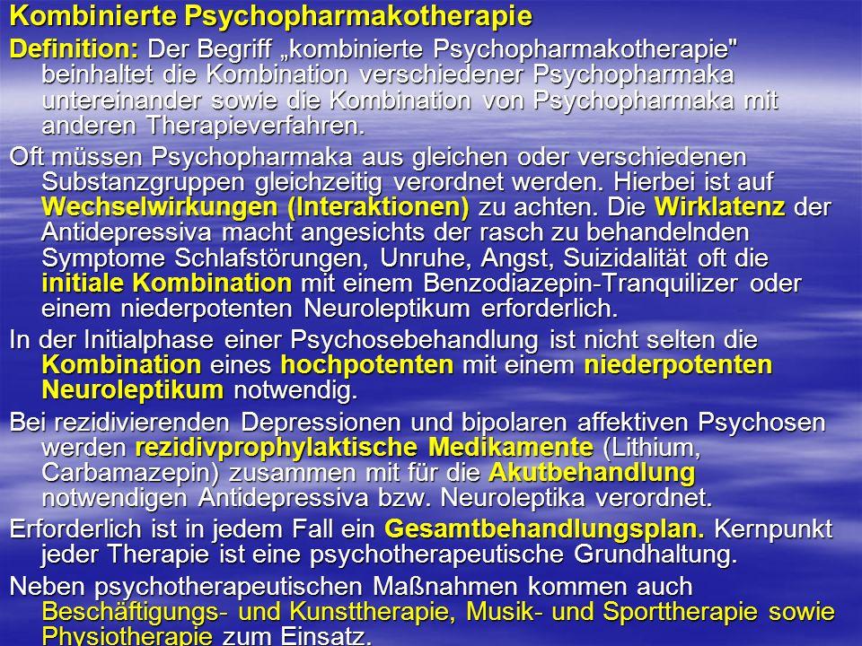 Kombinierte Psychopharmakotherapie