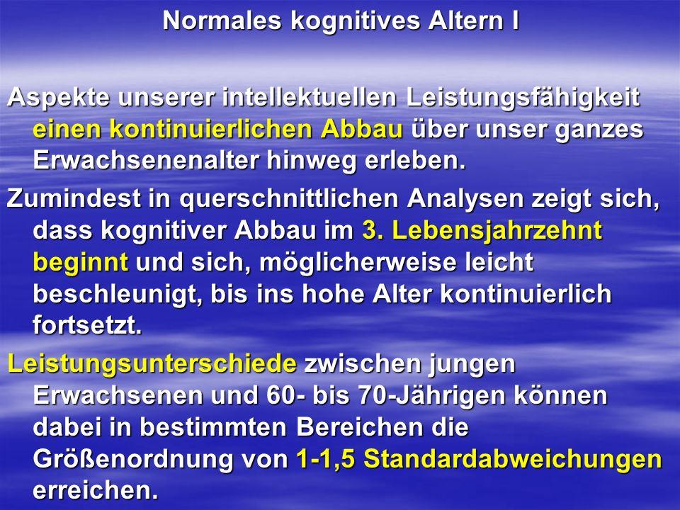 Normales kognitives Altern I