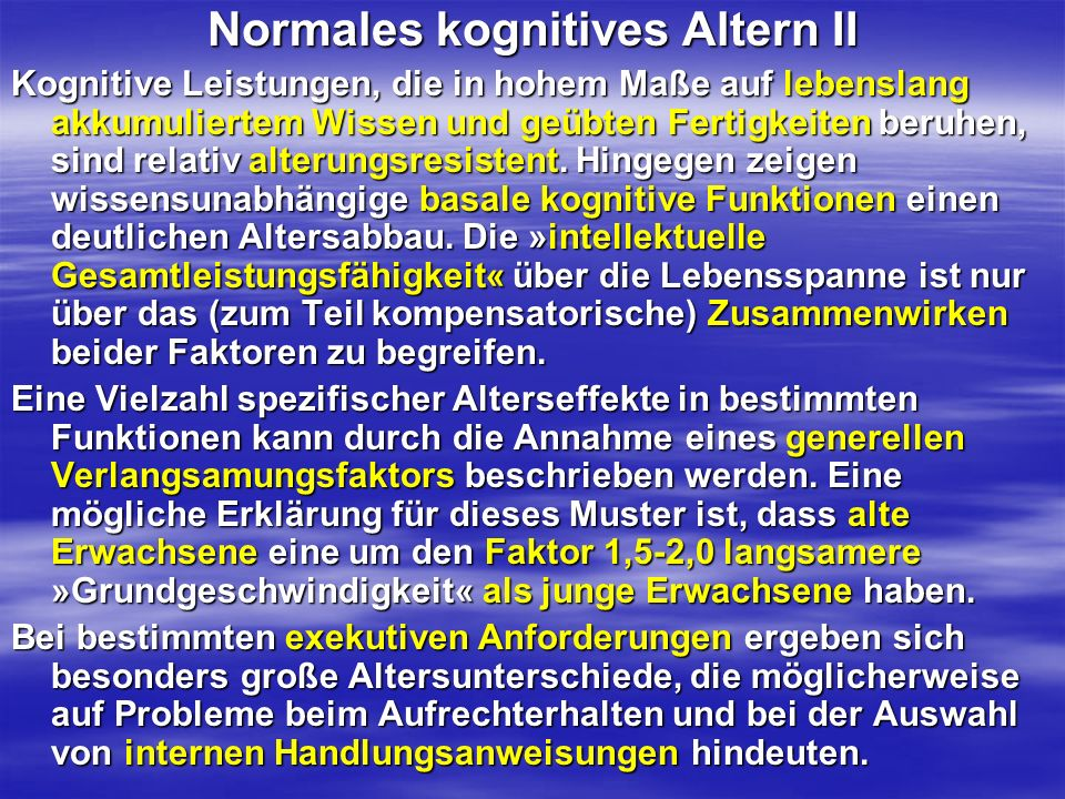 Normales kognitives Altern II