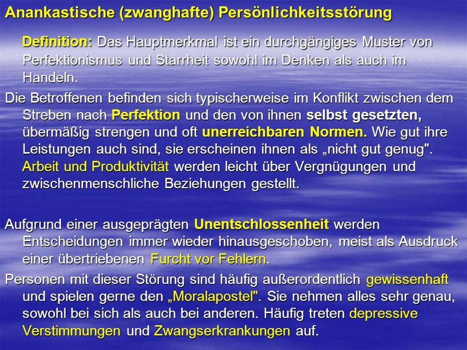 Anankastische (zwanghafte) Persönlichkeitsstörung