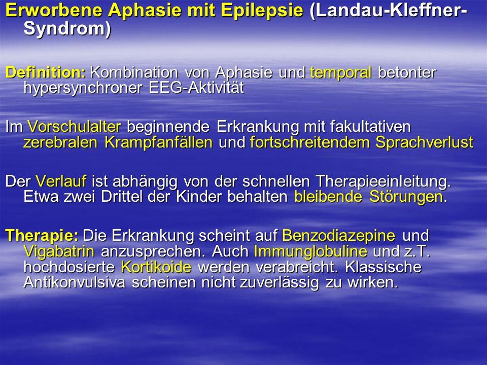 Erworbene Aphasie mit Epilepsie (Landau-Kleffner-Syndrom)