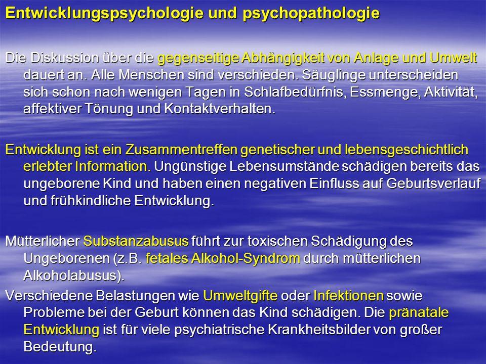 Entwicklungspsychologie und psychopathologie