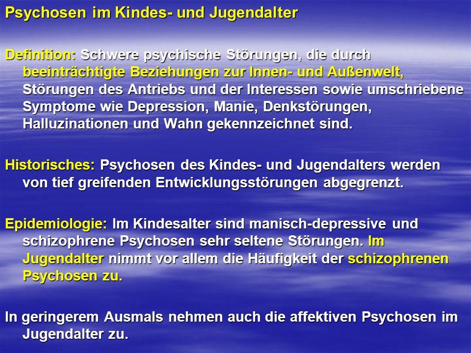Psychosen im Kindes- und Jugendalter