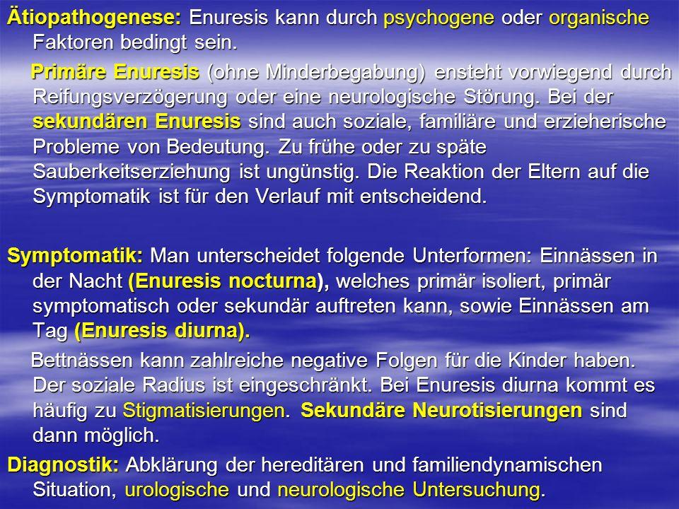 Ätiopathogenese: Enuresis kann durch psychogene oder organische Faktoren bedingt sein.