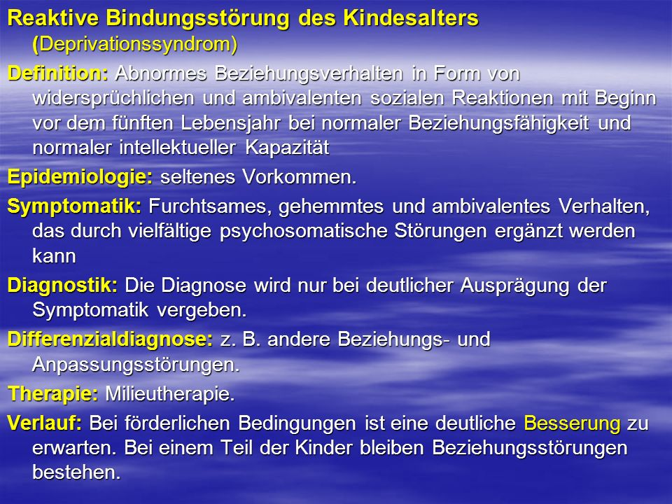 Reaktive Bindungsstörung des Kindesalters (Deprivationssyndrom)