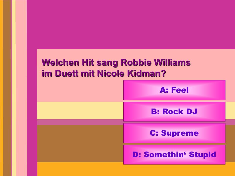 Welchen Hit sang Robbie Williams im Duett mit Nicole Kidman