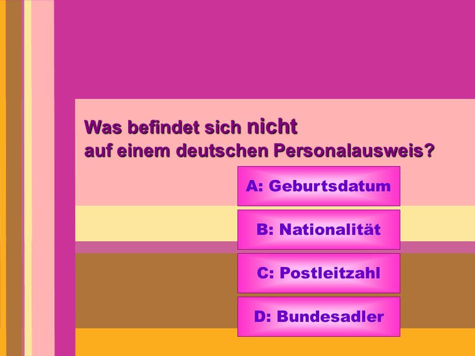 Was befindet sich nicht auf einem deutschen Personalausweis