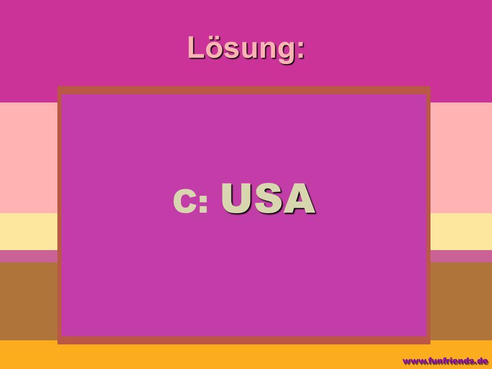 Lösung: C: USA