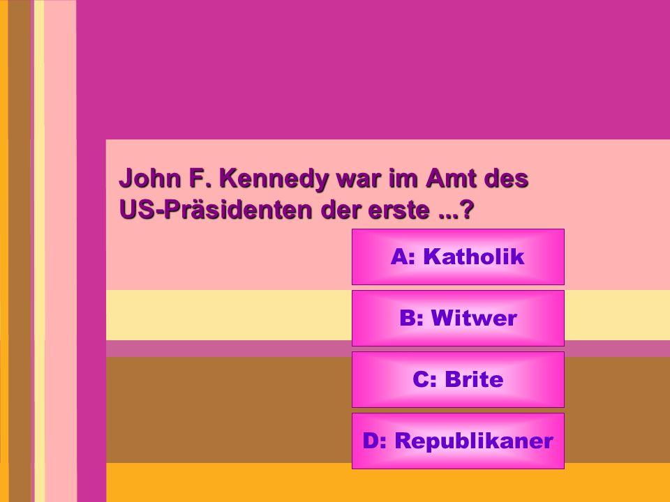 John F. Kennedy war im Amt des US-Präsidenten der erste ...