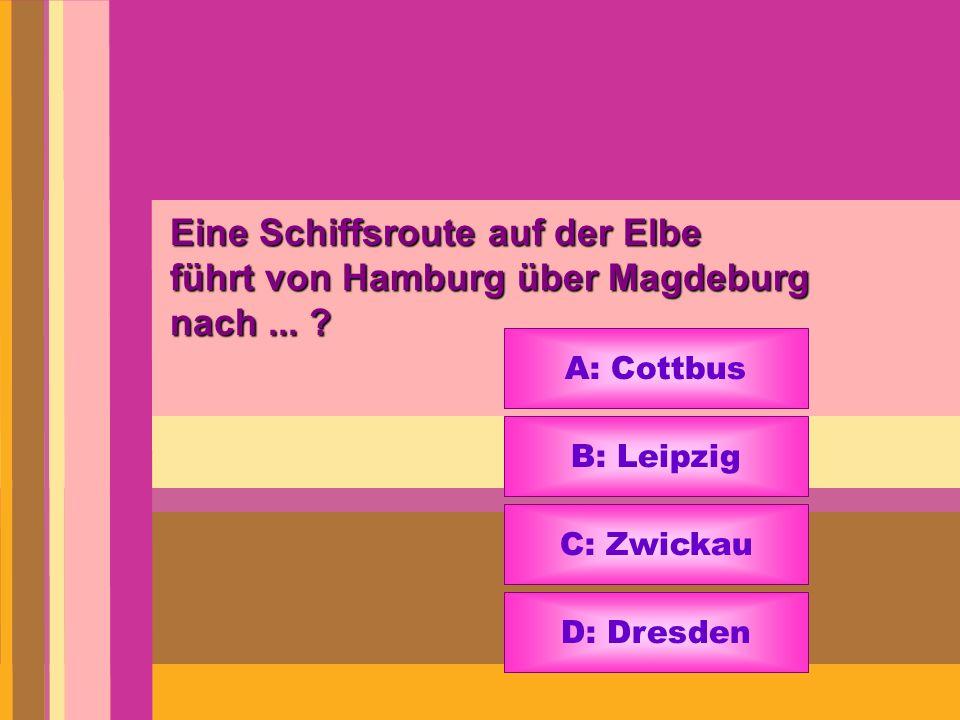 Eine Schiffsroute auf der Elbe führt von Hamburg über Magdeburg nach ...
