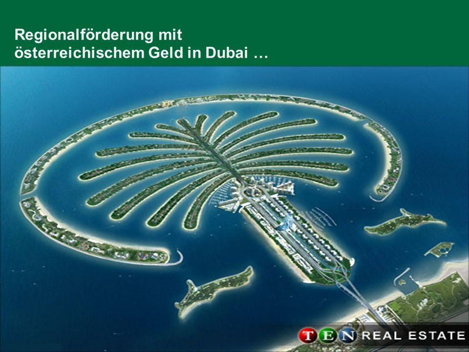 Regionalförderung mit österreichischem Geld in Dubai …