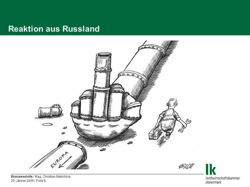 Reaktion aus Russland Biomassehöfe / Mag. Christian Metschina