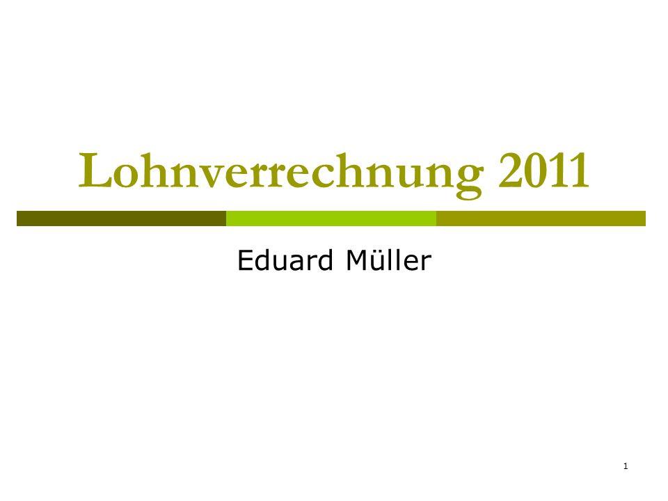 Lohnverrechnung 2011 Eduard Müller