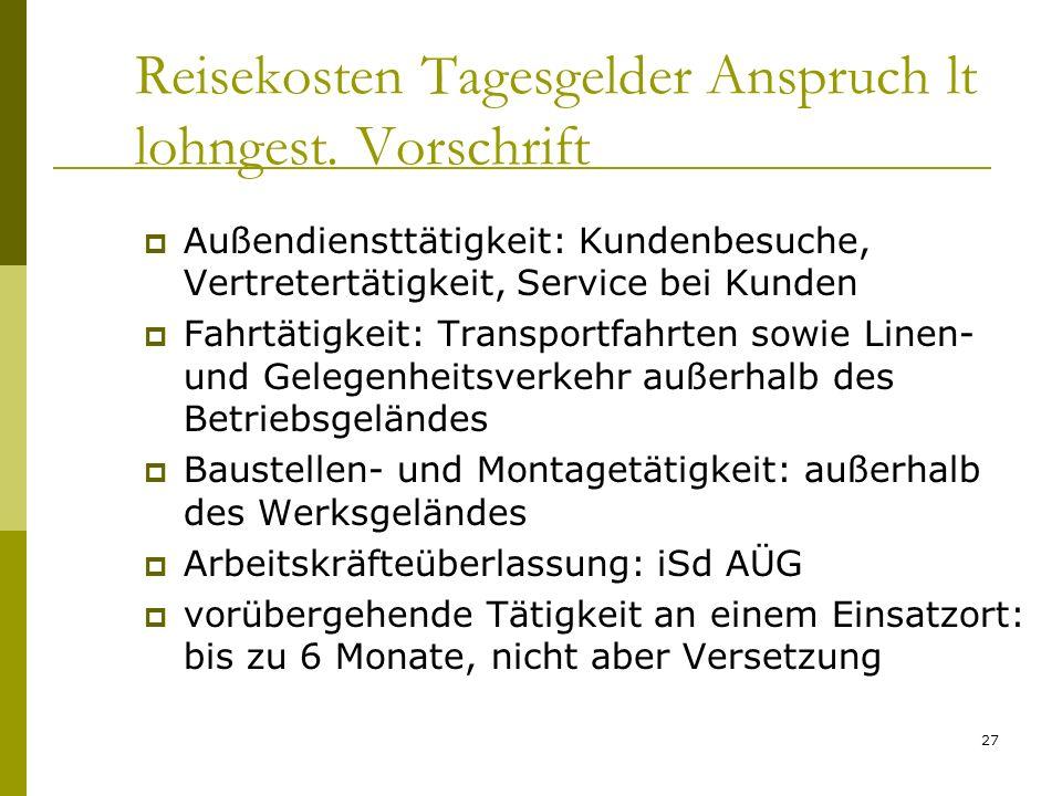 Reisekosten Tagesgelder Anspruch lt lohngest. Vorschrift