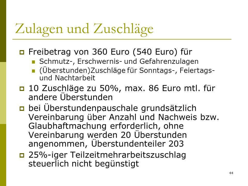 Zulagen und Zuschläge Freibetrag von 360 Euro (540 Euro) für