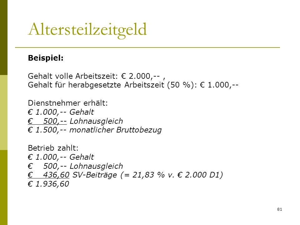 Altersteilzeitgeld Beispiel: Gehalt volle Arbeitszeit: € 2.000,-- ,