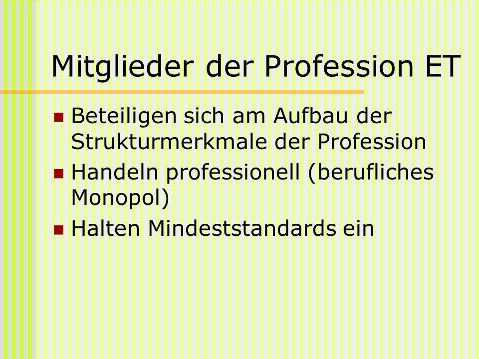 Mitglieder der Profession ET