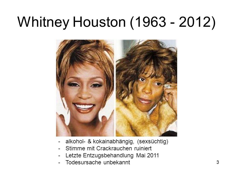 Whitney Houston (1963 - 2012) alkohol- & kokainabhängig, (sexsüchtig)