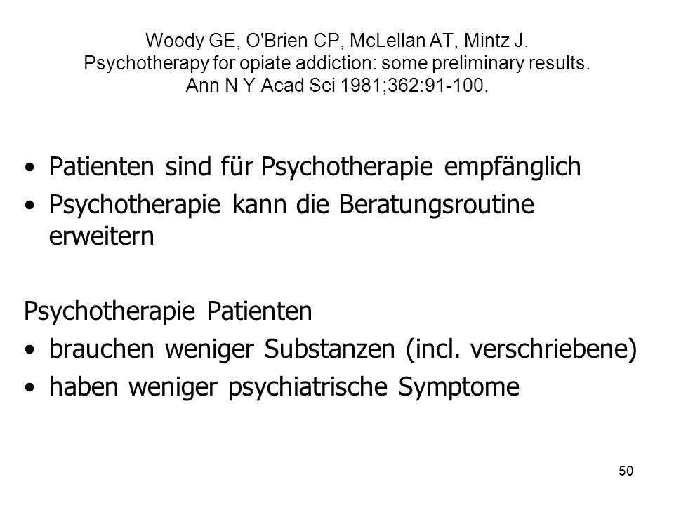 Patienten sind für Psychotherapie empfänglich