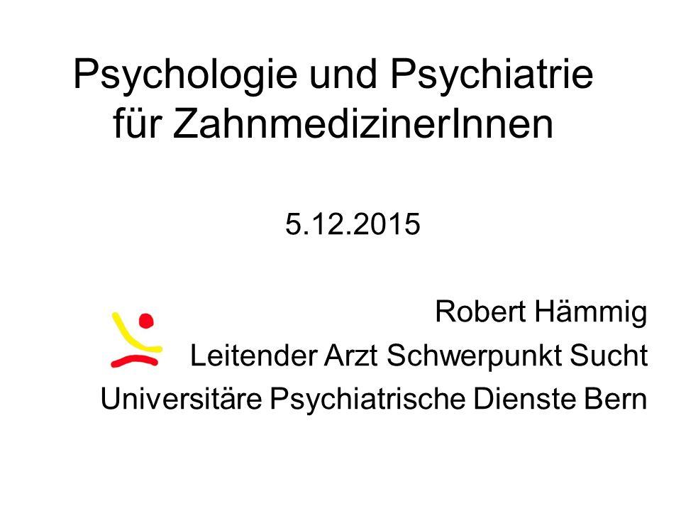 Psychologie und Psychiatrie für ZahnmedizinerInnen