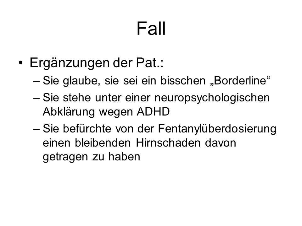 Fall Ergänzungen der Pat.: