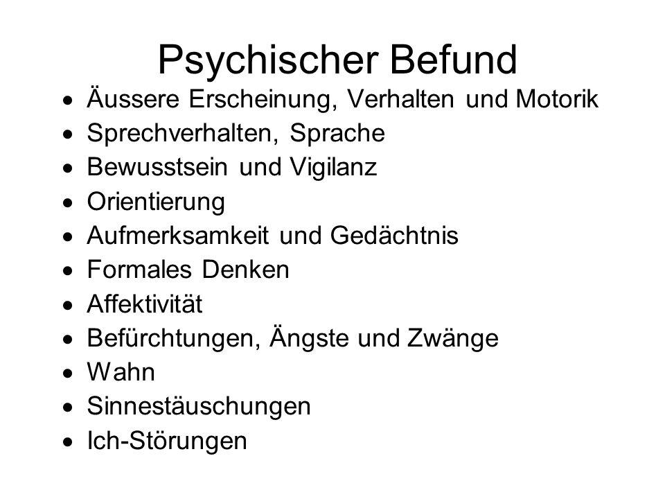 Psychischer Befund Äussere Erscheinung, Verhalten und Motorik