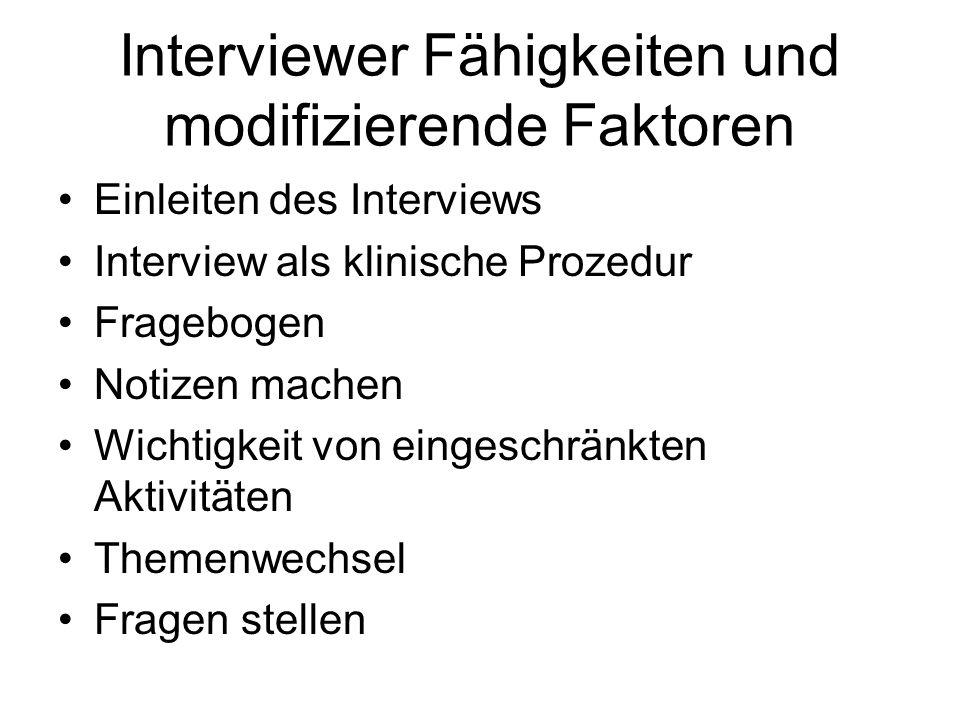 Interviewer Fähigkeiten und modifizierende Faktoren