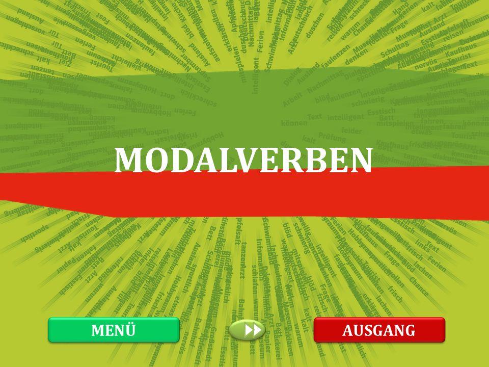 MODALVERBEN MENÜ AUSGANG