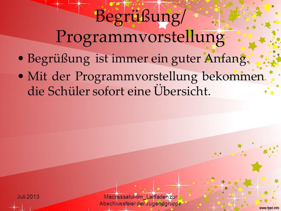 Begrüßung/ Programmvorstellung
