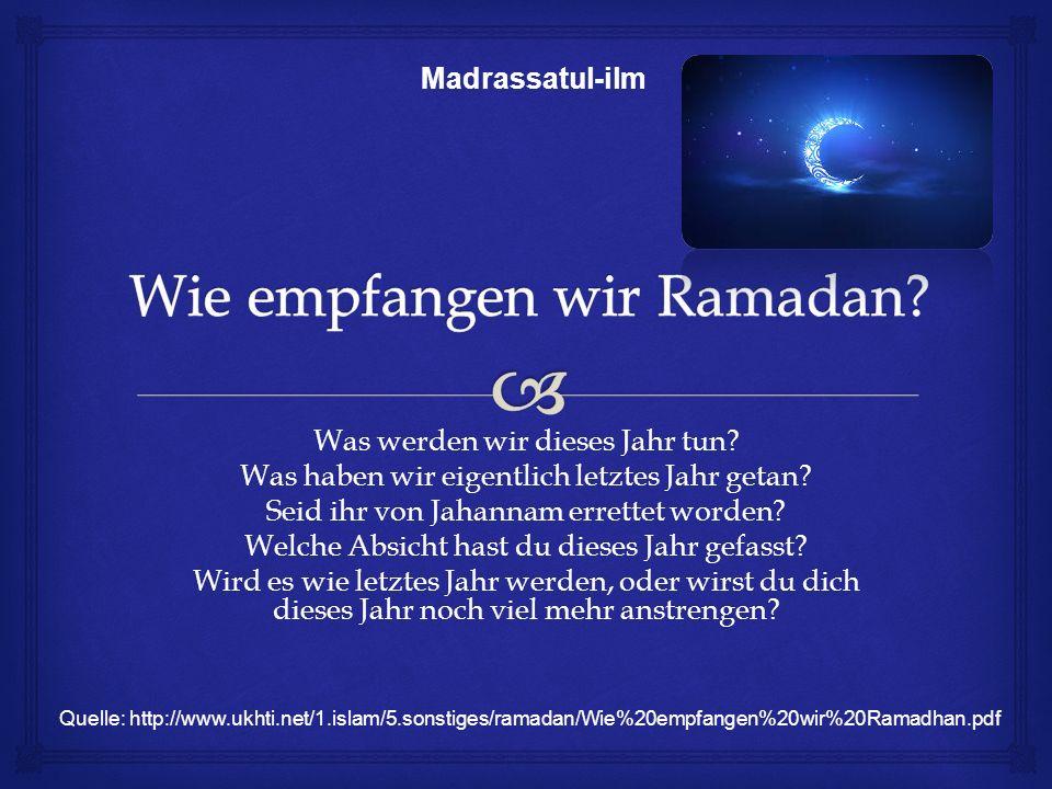 Wie empfangen wir Ramadan