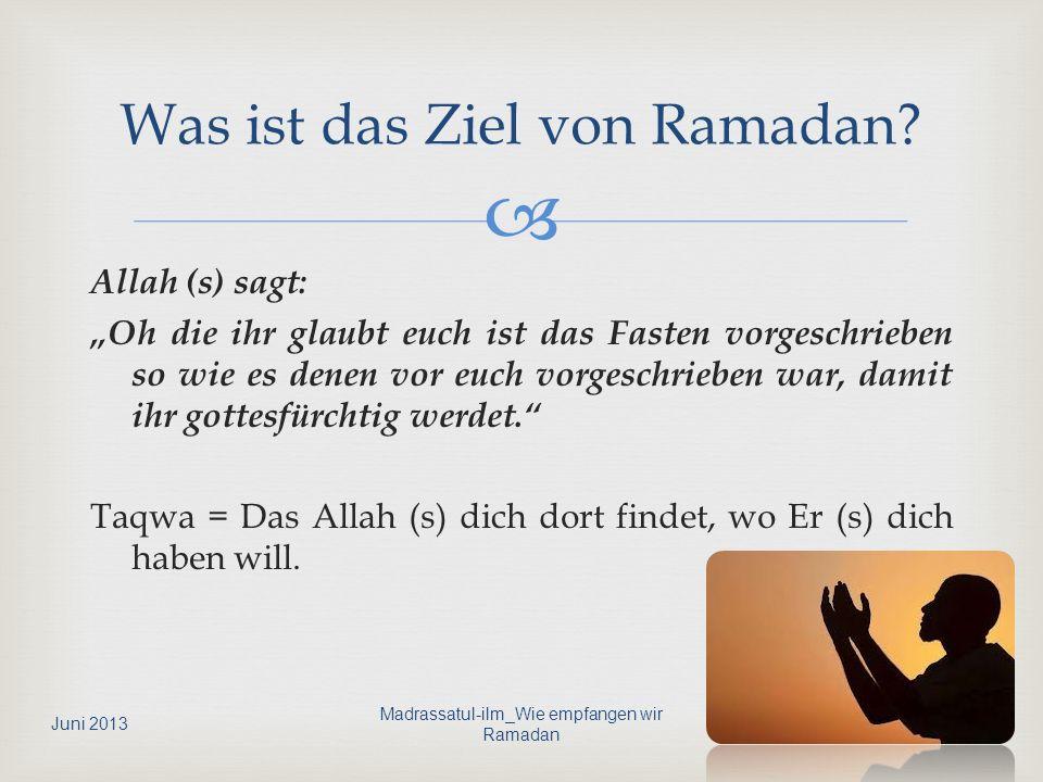 Was ist das Ziel von Ramadan