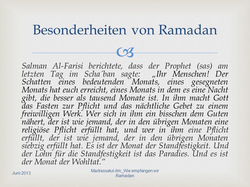 Besonderheiten von Ramadan