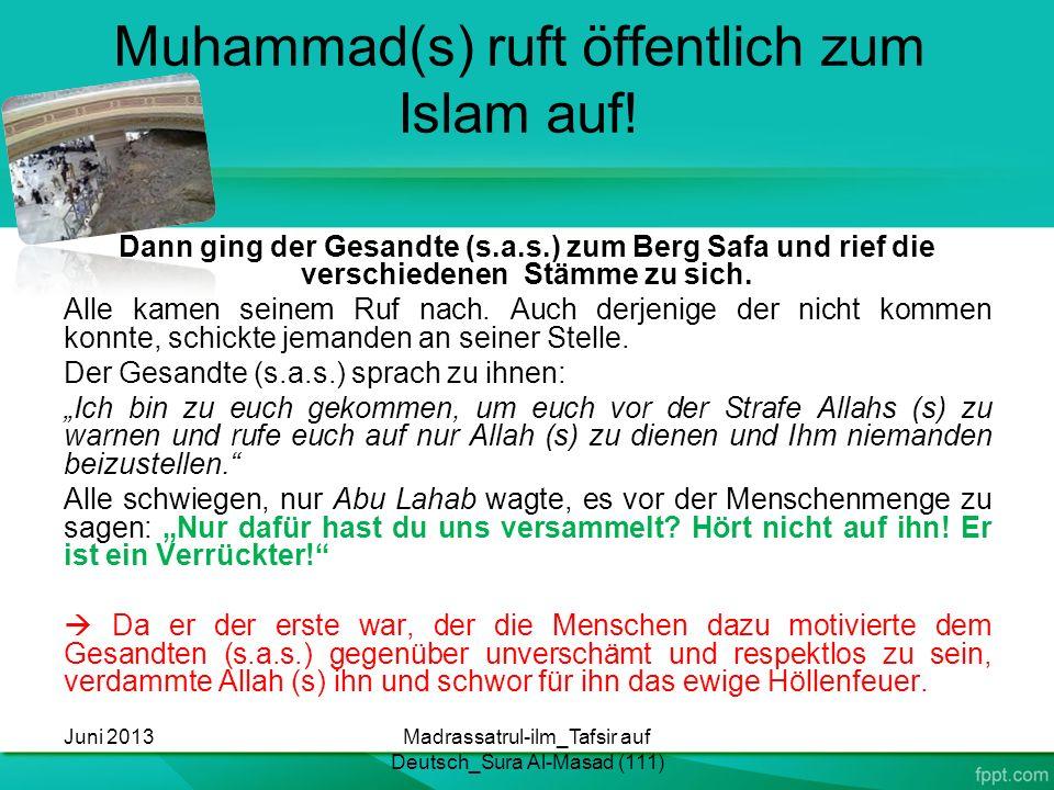 Muhammad(s) ruft öffentlich zum Islam auf!