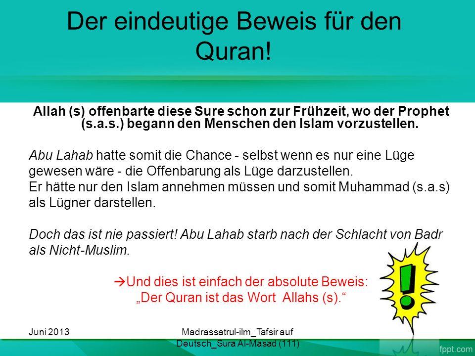 Der eindeutige Beweis für den Quran!