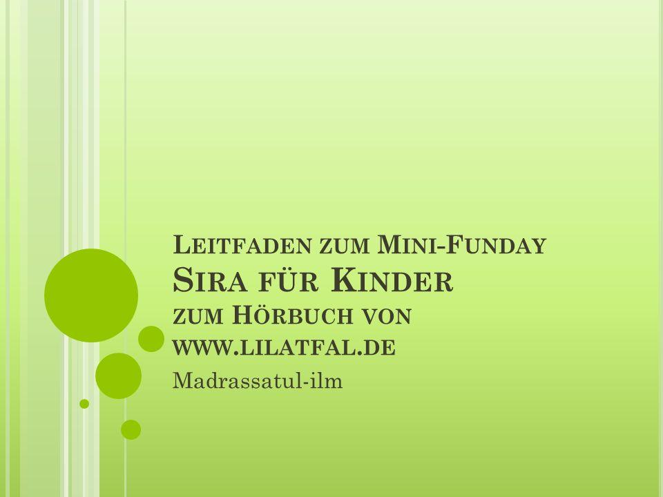 Leitfaden zum Mini-Funday Sira für Kinder zum Hörbuch von www.lilatfal.de