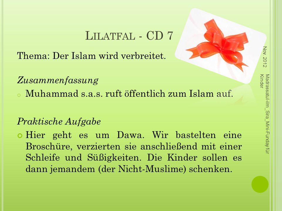 Lilatfal - CD 7 Thema: Der Islam wird verbreitet. Zusammenfassung