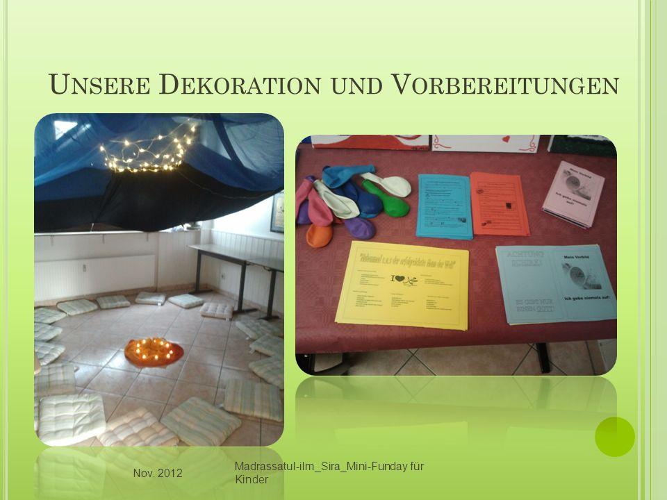 Unsere Dekoration und Vorbereitungen