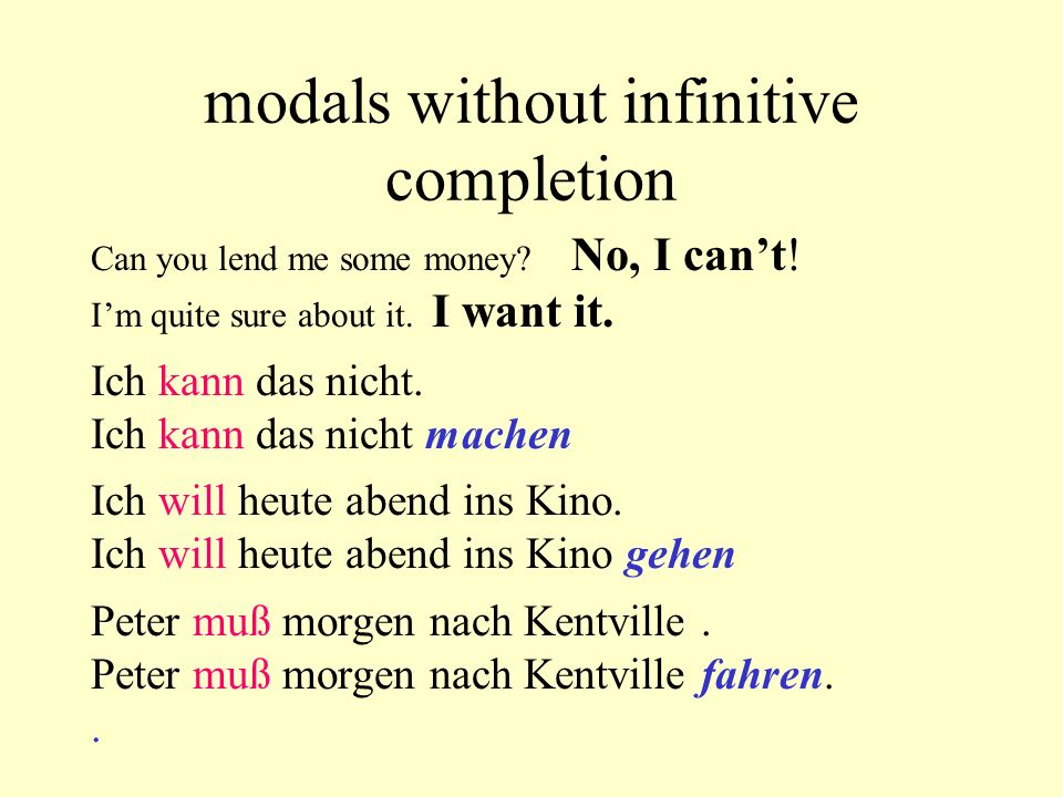 modals without infinitive completion