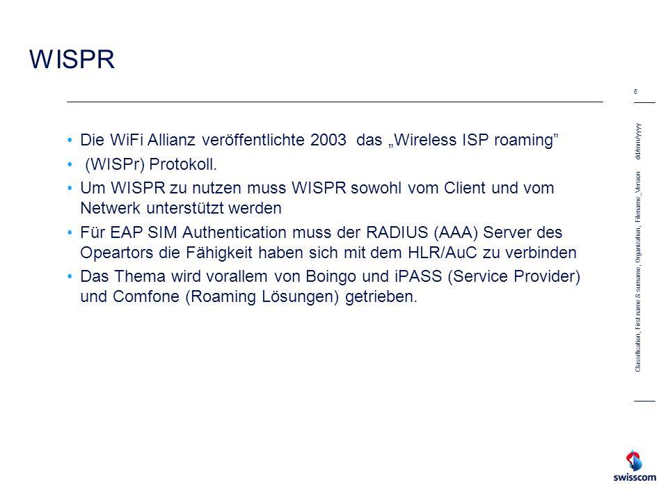 """WISPR Die WiFi Allianz veröffentlichte 2003 das """"Wireless ISP roaming"""