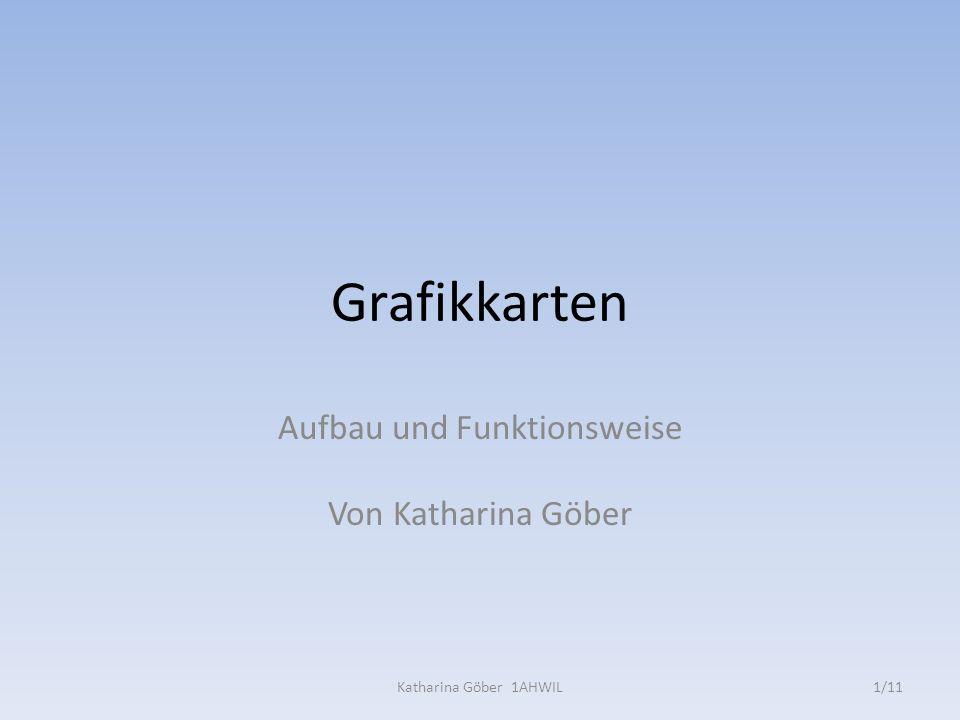 Aufbau und Funktionsweise Von Katharina Göber