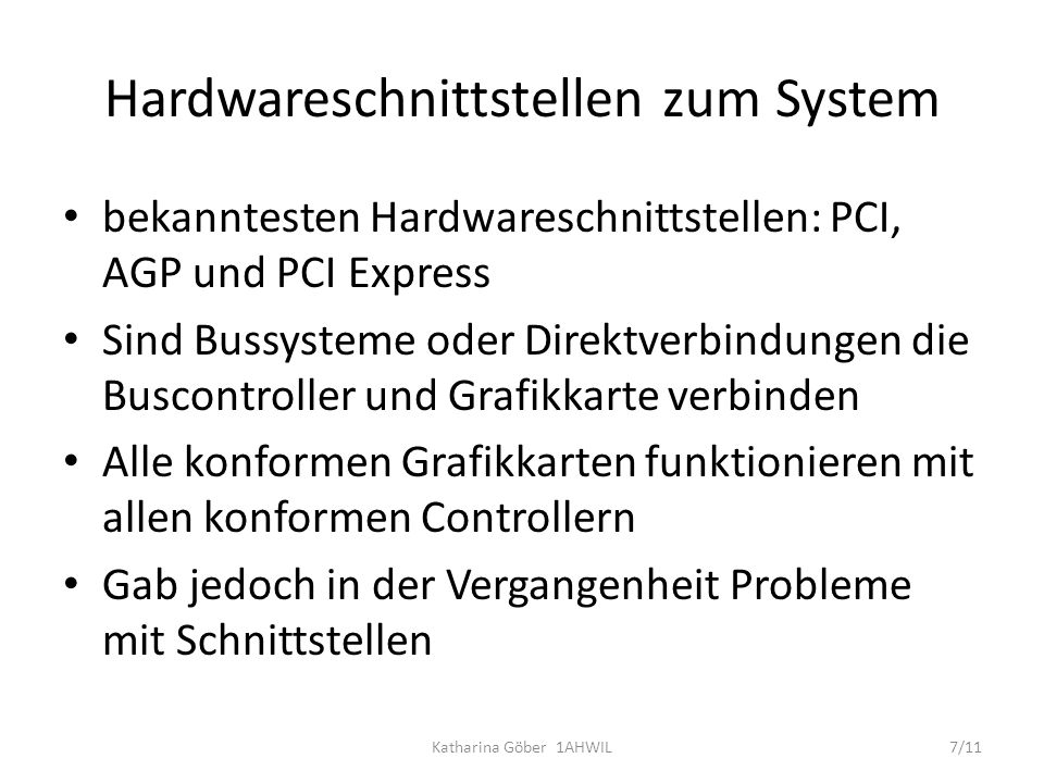 Hardwareschnittstellen zum System