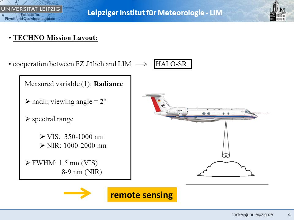 remote sensing TECHNO Mission Layout: