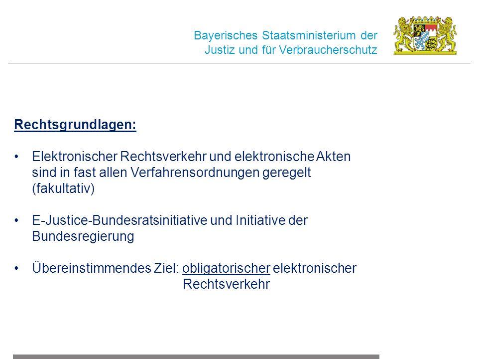 E-Justice-Bundesratsinitiative und Initiative der Bundesregierung