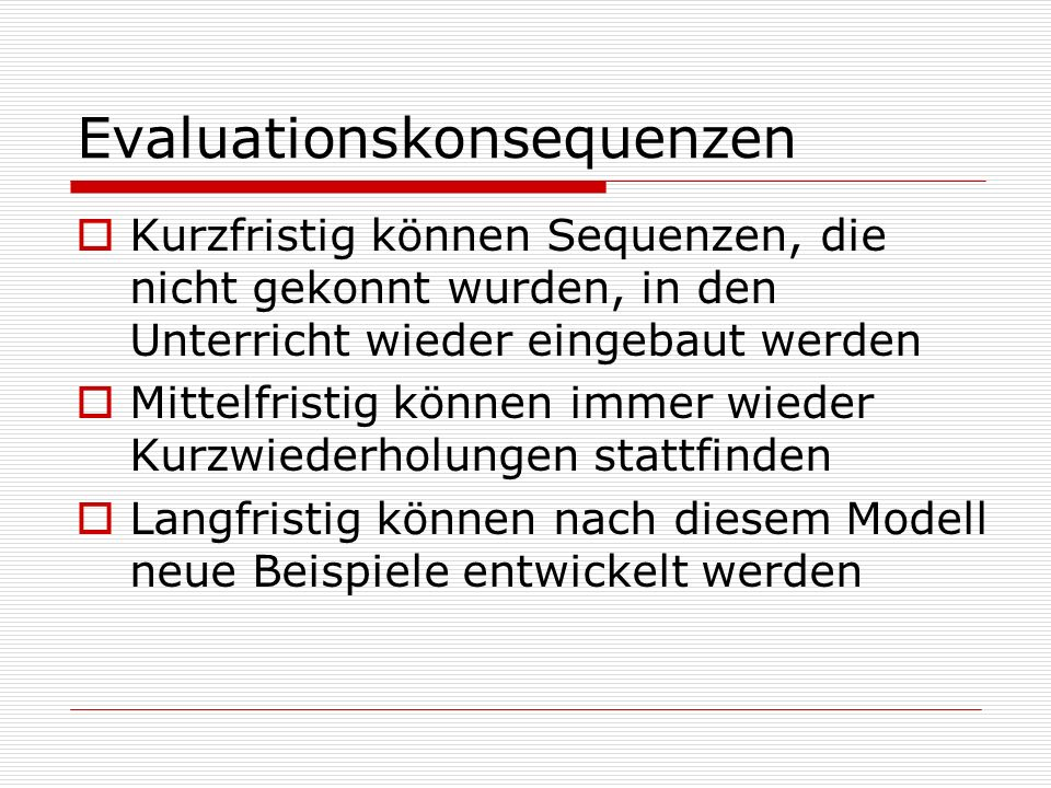 Evaluationskonsequenzen