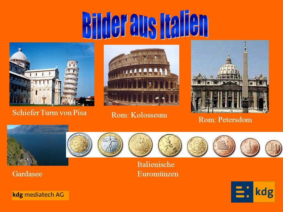 Bilder aus Italien Schiefer Turm von Pisa Rom: Kolosseum