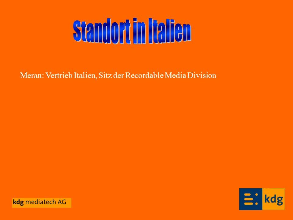 Standort in Italien Meran: Vertrieb Italien, Sitz der Recordable Media Division