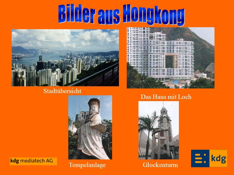 Bilder aus Hongkong Stadtübersicht Das Haus mit Loch Tempelanlage